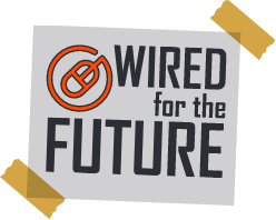Wired of future
